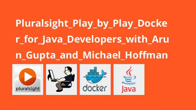 بررسی Docker برای توسعه دهندگان جاوا با Arun Gupta و Michael Hoffman