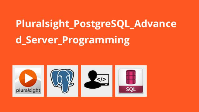 آموزش برنامه نویسی پیشرفته سمت سرور PostgreSQL