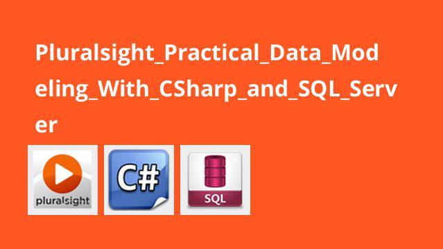 آموزش عملی مدلسازی داده ها با #C و SQL Server