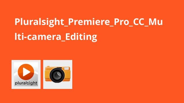 Pluralsight Premiere Pro CC Multi-camera Editing