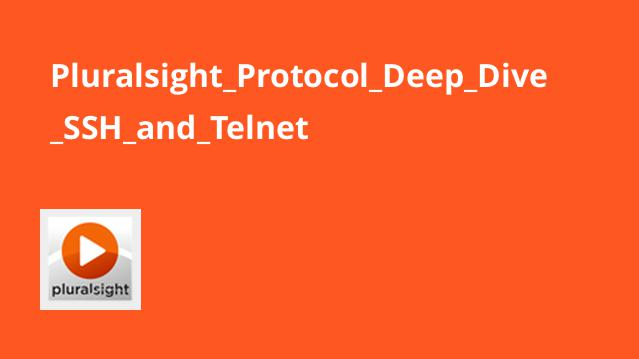آموزش پروتکل Deep Dive SSH و Telnet