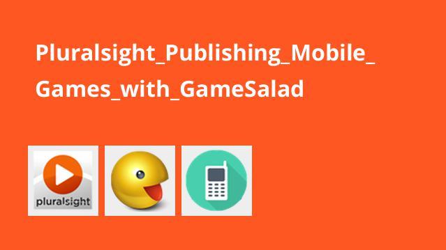 انتشار بازی های موبایل با GameSalad