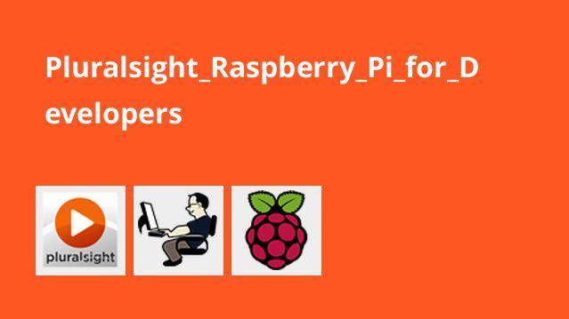 آموزش Raspberry Pi برای برنامه نویسان