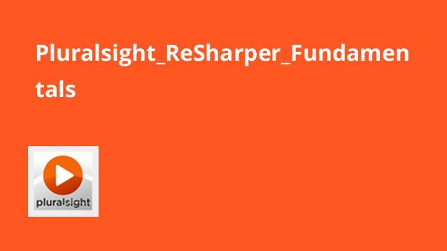 آموزش اصول ReSharper