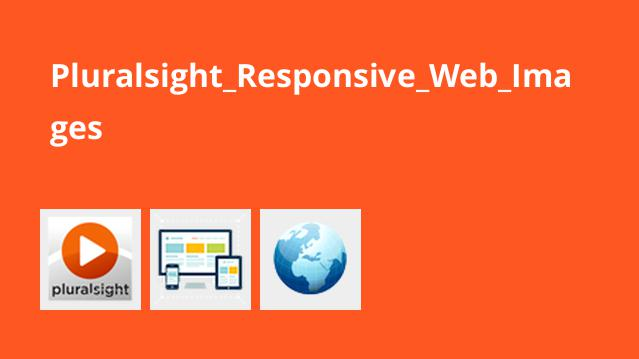 Pluralsight Responsive Web Images
