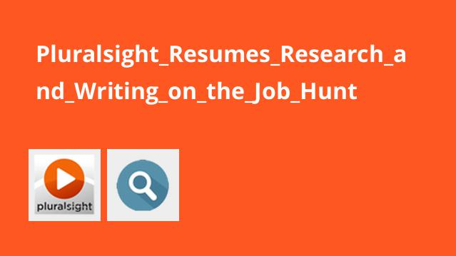 Pluralsight_Resumes_Research_and_Writing_on_the_Job_Hunt
