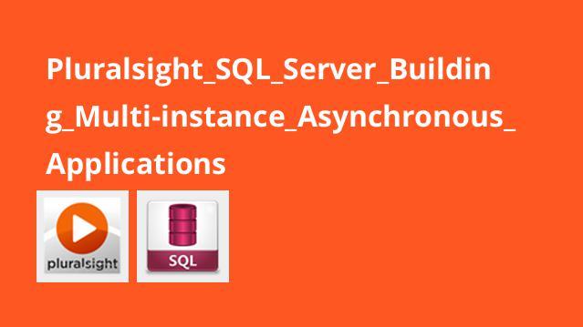 آموزش ساخت اپلیکیشن غیرهمزمان باSQL Server