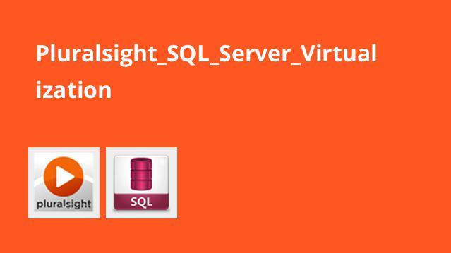 آموزش Virtualization در SQL Server