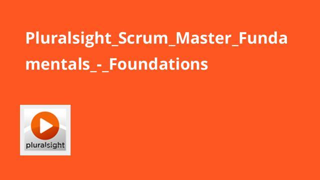 آموزش اصول و مبانی Scrum Master