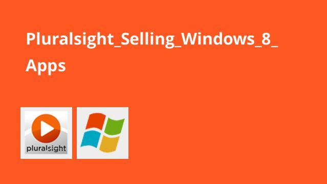 آشنایی با فروش اپلیکیشن های Windows 8