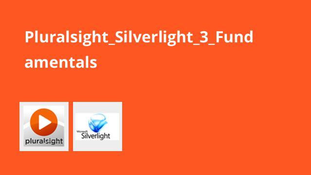 آموزش اصول Silverlight 3