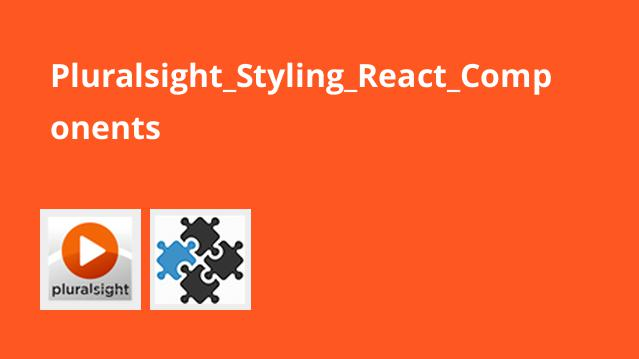 Pluralsight_Styling_React_Components