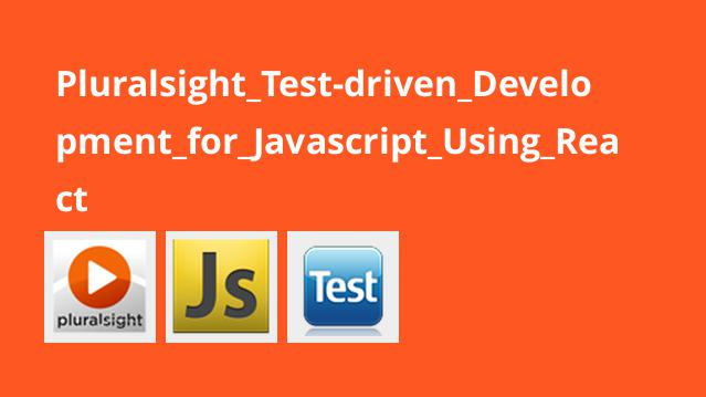 آموزش توسعه تست محور برای جاوا اسکریپت باReact