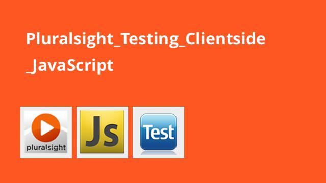 آموزش تست سمت کلاینت JavaScript