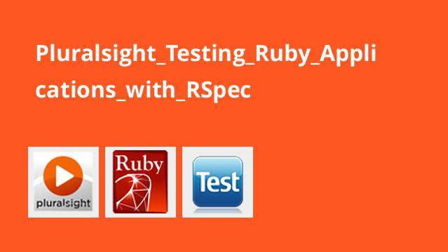 Pluralsight_Testing_Ruby_Applications_with_RSpec