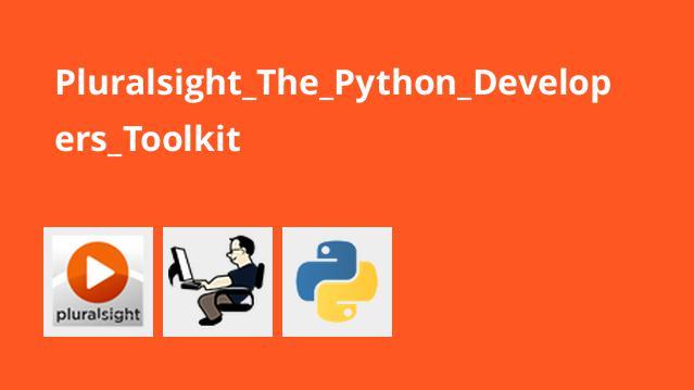 دوره آموزش The Python Developer's Toolkit