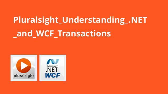 آشنایی با دات نت و تراکنش های WCF