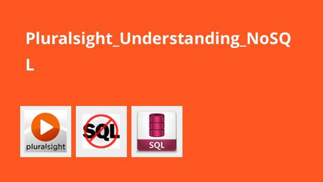 شناخت پایگاه داده NoSQL