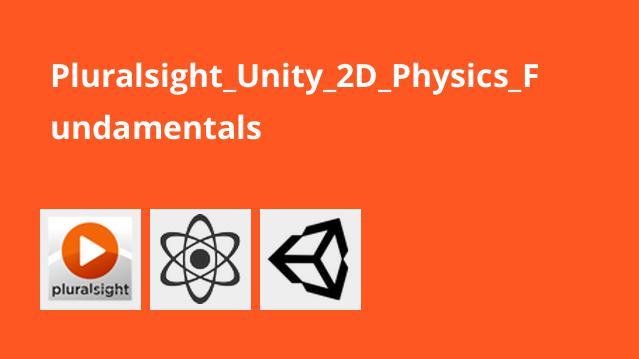 آموزش مبانیUnity 2D Physics