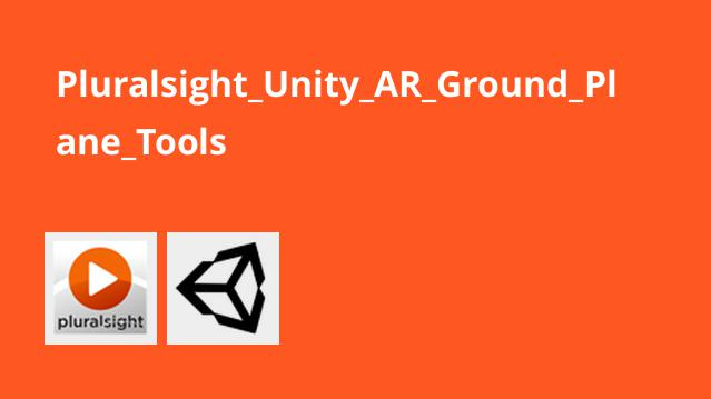 آموزش Unity AR – بررسی Ground Plane Tools