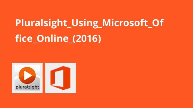 Pluralsight_Using_Microsoft_Office_Online_(2016)
