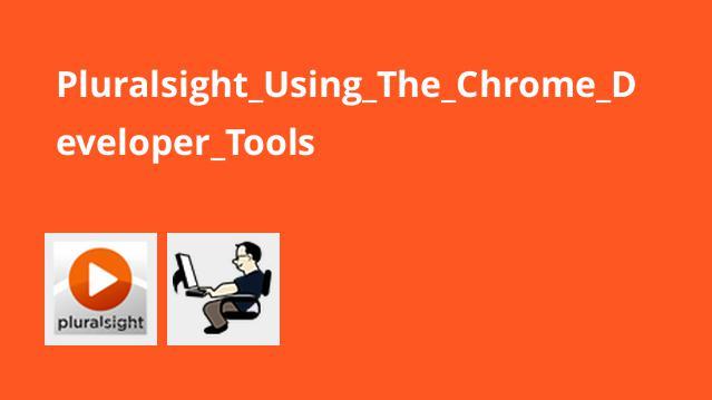 استفاده از Chrome Developer Tools