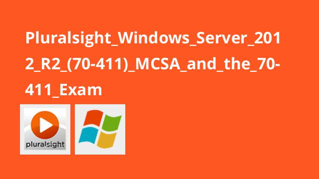 Pluralsight_Windows_Server_2012_R2_(70-411)_MCSA_and_the_70-411_Exam