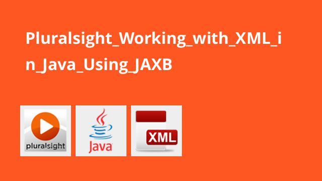 آموزش کار باXML درJava با استفاده ازJAXB
