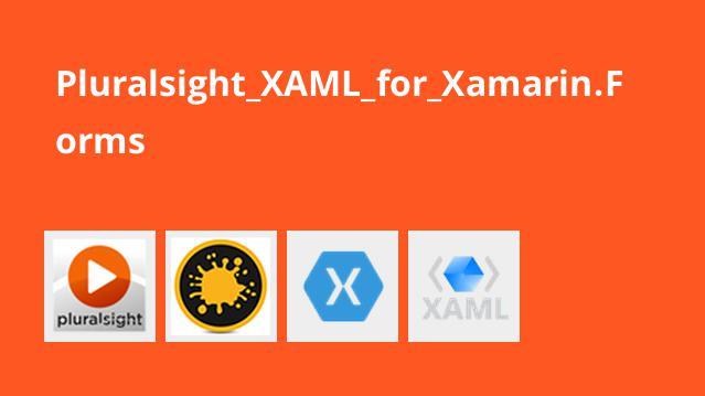 کار با XAML برای Xamarin.Forms