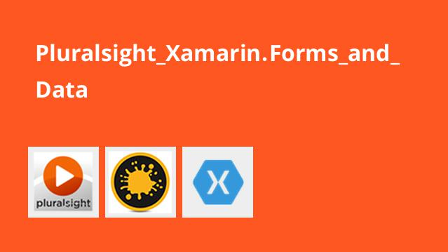 آموزش Xamarin.Forms and Data