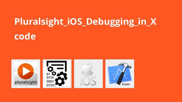 آموزش عیب یابی اپلیکیشن iOS در Xcode