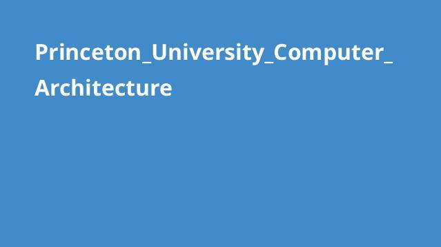 دوره معماری کامپیوتر دانشگاه Princeton