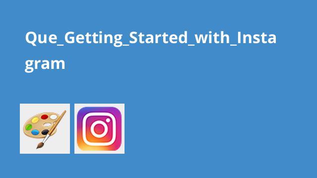 شروع کار با Instagram