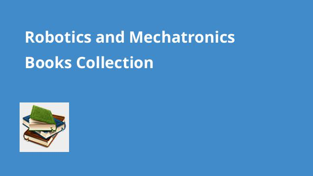 robotics-and-mechatronics-books-collection