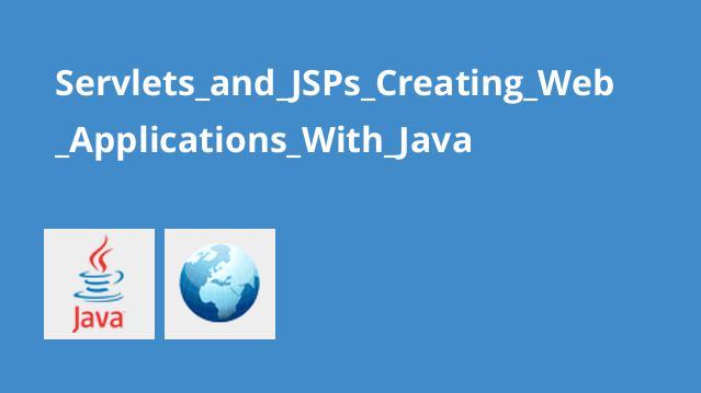 آموزش ساخت وب سایت با Servlets و JSPs