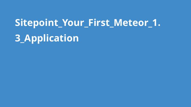 Sitepoint_Your_First_Meteor_1.3_Application