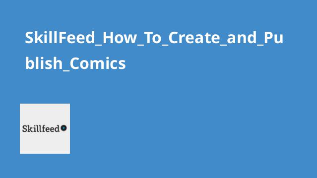 دوره How To Create and Publish Comics