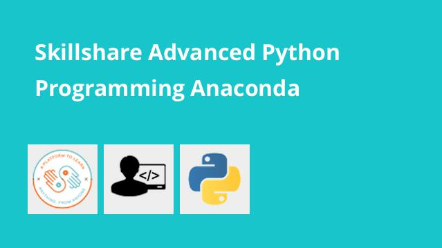 skillshare-advanced-python-programming-anaconda