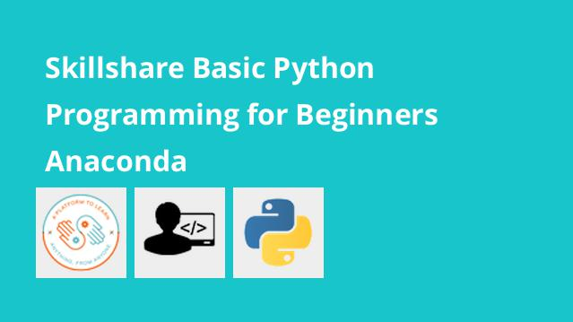 skillshare-basic-python-programming-for-beginners-anaconda