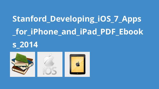 دوره برنامه نویسی iOS 7 از دانشگاه Stanford 2014