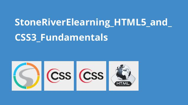 StoneRiverElearning HTML5 and CSS3 Fundamentals