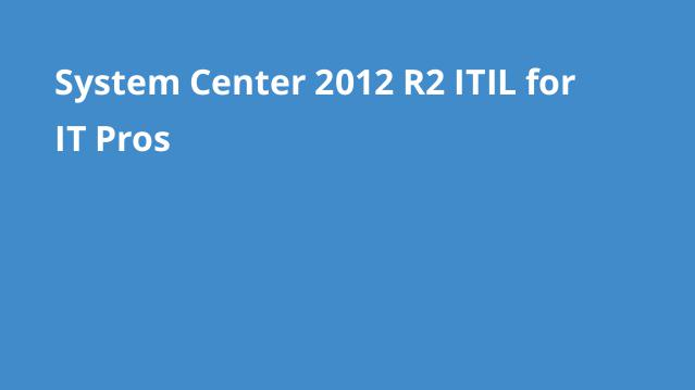 دوره-آموزش-system-center-2012-r2-itil-pros