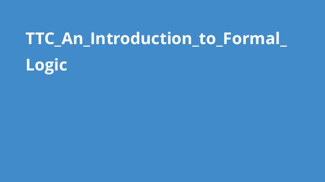 TTC_An_Introduction_to_Formal_Logic