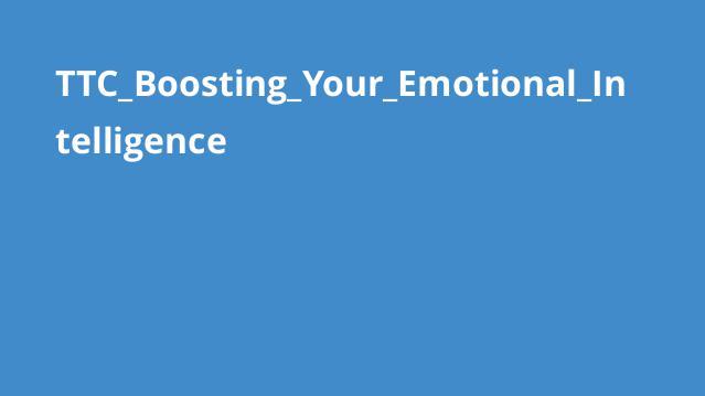 TTC_Boosting_Your_Emotional_Intelligence