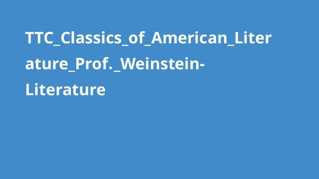 TTC_Classics_of_American_Literature_Prof._Weinstein-Literature