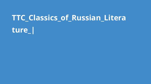 TTC_Classics_of_Russian_Literature_|
