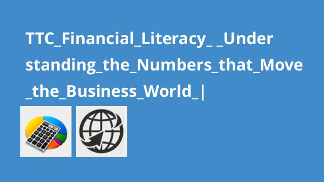 TTC_Financial_Literacy_ _Understanding_the_Numbers_that_Move_the_Business_World_|