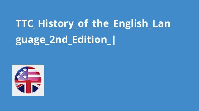 آموزش تاریخ زبان انگلیسی – نسخه دوم