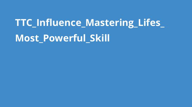 TTC_Influence_Mastering_Lifes_Most_Powerful_Skill