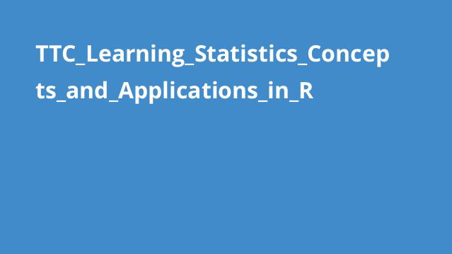 TTC_Learning_Statistics_Concepts_and_Applications_in_R